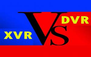 مقایسه XVR-DVR